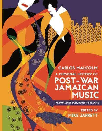 A Personal History of Post war Jamaican Music New Orleans Jazz Blues to Reggae product image