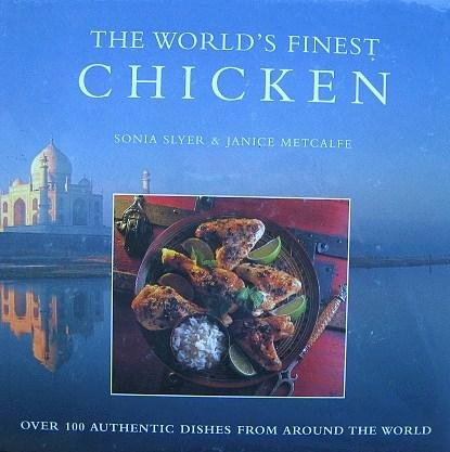 The World's Finest Chicken: Recipes (The World's Finest Food)