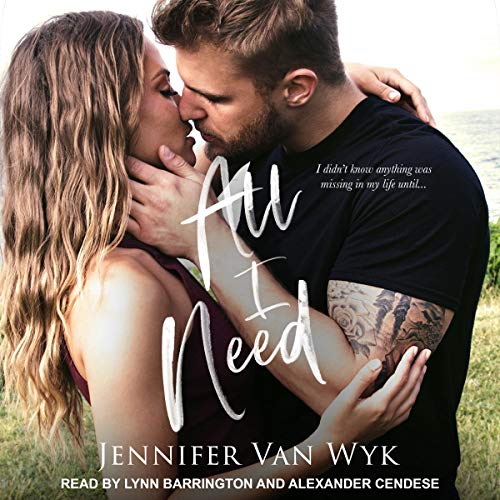 All I Need                   De :                                                                                                                                 Jennifer Van Wyk                               Lu par :                                                                                                                                 Lynn Barrington,                                                                                        Alexander Cendese                      Durée : 7 h et 36 min     Pas de notations     Global 0,0
