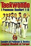 Taekwondo. I Poomsae basilari 1-8