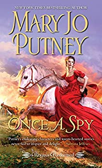Once a Spy (Rogues Redeemed Book 4) by [Mary Jo Putney]