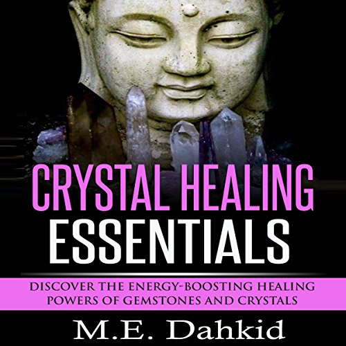 Crystal Healing Essentials audiobook cover art