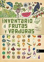 Inventario ilustrado de frutas y verduras (Ciencia) (Spanish Edition)