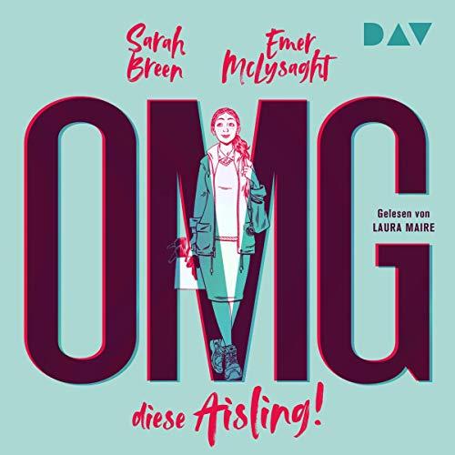 OMG, diese Aisling! audiobook cover art