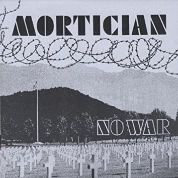 NO WAR & MORE