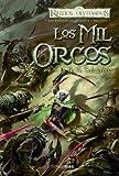 Las Espadas del Cazador nº 01/03 Los mil orcos (Reinos Olvidados)
