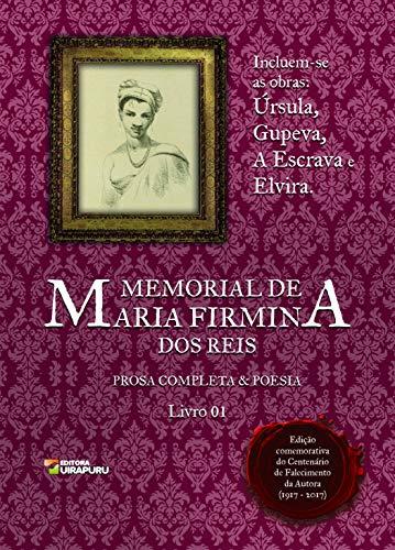 Memorial de Maria Firmina dos Reis - Livro 1