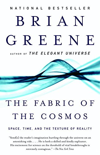 Ebook The Fabric Of The Cosmos Space Time And The Texture Of Reality By Brian Greene