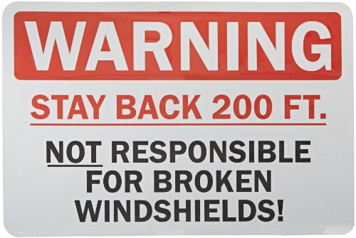 Warning - Stay Back 200 Ft