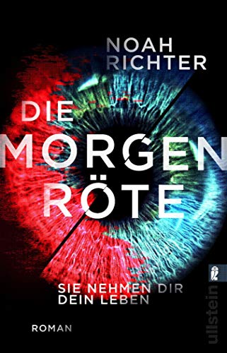 Buchseite und Rezensionen zu 'Die Morgenröte - Sie nehmen dir dein Leben: Roman' von Noah Richter