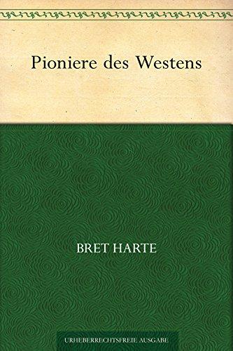Pioniere des Westens