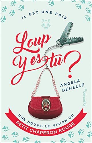 Loup, y es-tu ?: Une nouvelle vision du Petit Chaperon rouge (French Edition)