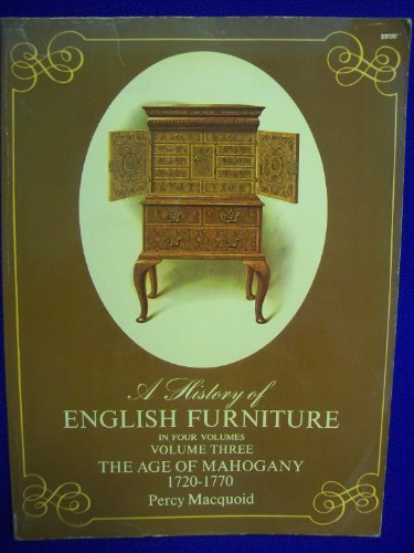 History of English Furniture: Age of Mahogany v. 3