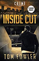 Inside Cut: A C.T. Ferguson Crime Novel (The C.T. Ferguson Mysteries)