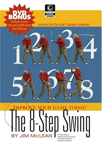 Golf Channel - Jim McLean: The 8 Step Swing