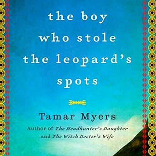 The Boy Who Stole the Leopard's Spots cover art