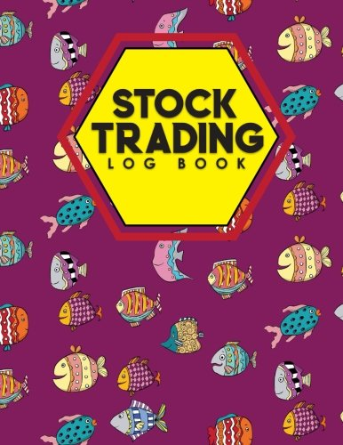 Stock Trading Log Book: Day Trading Spreadsheet, Traders Log, Stock Trading Journal,...