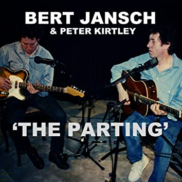 """The Parting (From the film """"Acoustic Routes"""")"""
