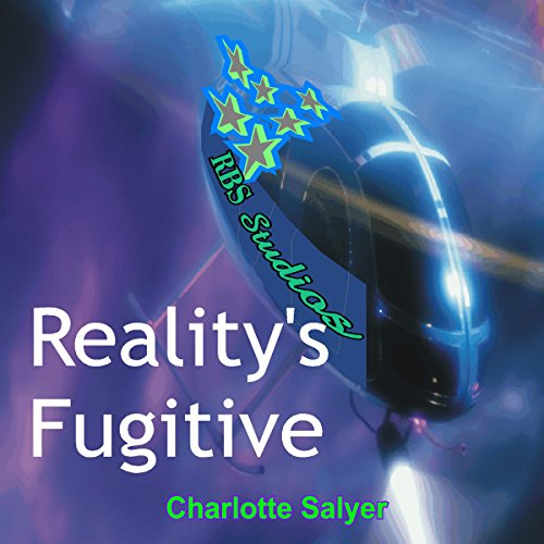 Reality's Fugitive audiobook cover art