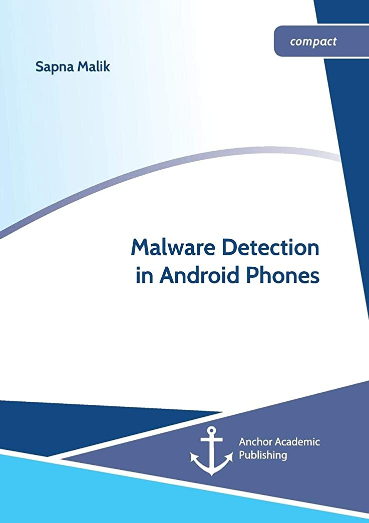誰か効率的出演者Malware Detection in Android Phones