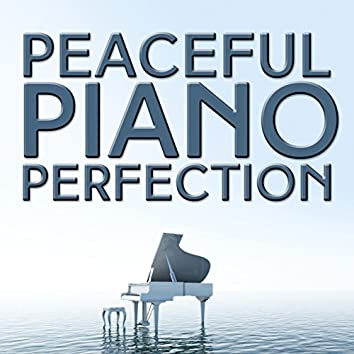 Peaceful Piano Perfection