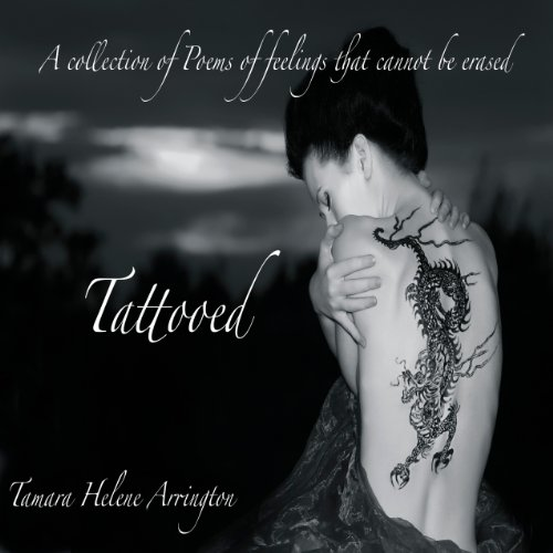 Tattooed: A Collection of Poems of Feelings That Cannot Be Erased cover art