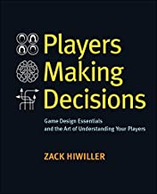 Players Making Decisions: Game Design Essentials and the Art of Understanding Your Players (English Edition)