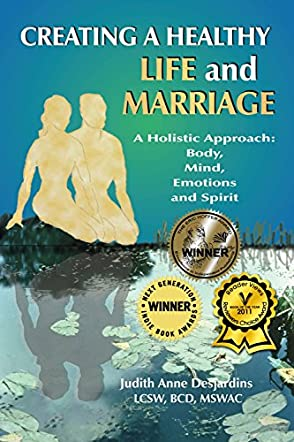 Creating A Healthy Life and Marriage