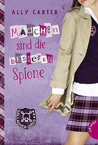 Mädchen sind die besseren Spione (2) (Gallagher Girls, Band 2)