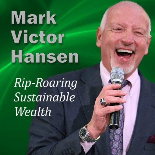 Rip-Roaring Sustainable Wealth cover art