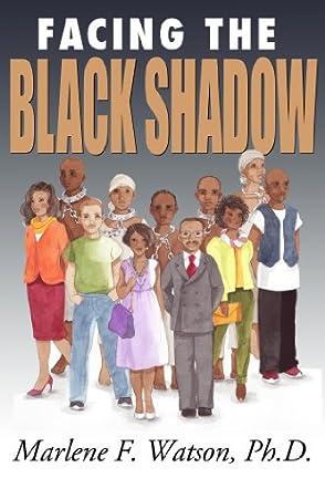 Facing the Black Shadow