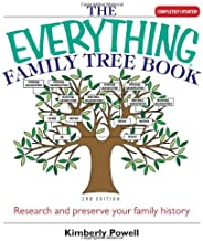 Everything Family Tree Book: Research and Preserve Your Family History