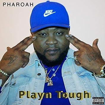 Playn Tough