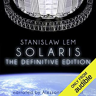 Solaris     The Definitive Edition              By:                                                                                                                                 Stanislaw Lem,                                                                                        Bill Johnston - translator                               Narrated by:                                                                                                                                 Alessandro Juliani                      Length: 7 hrs and 42 mins     3,768 ratings     Overall 3.9