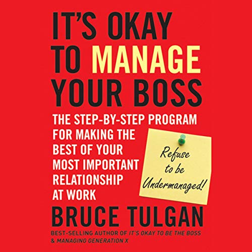 It's Okay to Manage Your Boss cover art