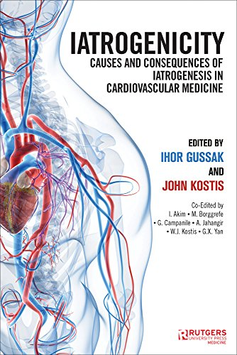 Iatrogenicity: Causes and Consequences of Iatrogenesis in Cardiovascular Medicine (English Edition)