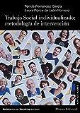 Trabajo Social individualizado: metodología de intervención (El Libro Universitario - Manuales)