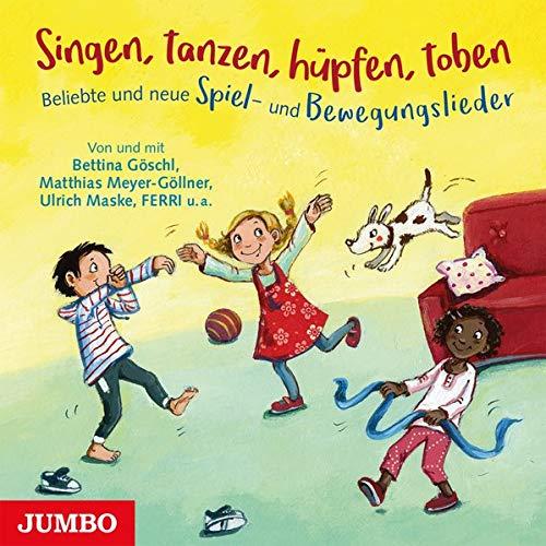 Singen, tanzen, hüpfen, toben.: Beliebte und neue Spiel- und Bewegungslieder