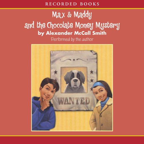 Max & Maddy and the Chocolate Money Mystery audiobook cover art