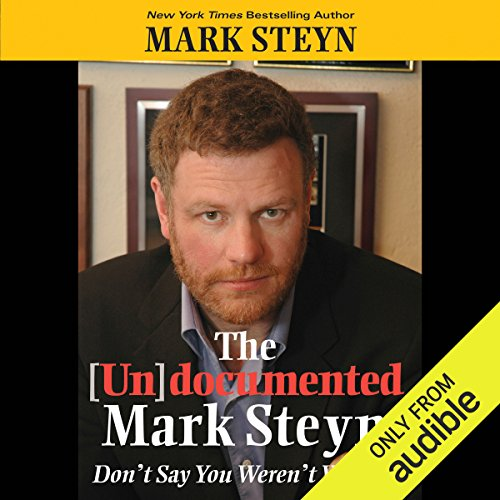 The Undocumented Mark Steyn audiobook cover art