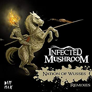 Nation of Wusses (Remixes)