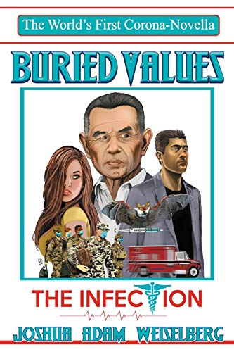 BURIED VALUES: The Infection: 4