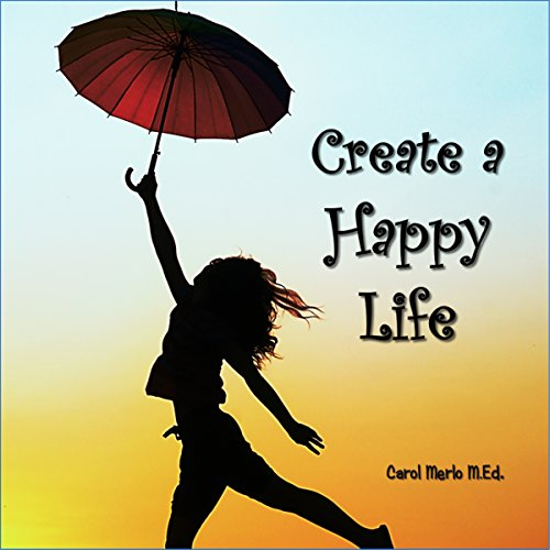 Create a Happy Life audiobook cover art
