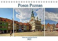 Posen Poznan - Bunte und strahlende Akzente (Tischkalender 2022 DIN A5 quer): Posen, eine der aeltesten Staedte Polens, gehoert mit seinen Baudenkmaelern aus allen Stilepochen zu den kulturellen Mittelpunkten des Landes. (Monatskalender, 14 Seiten )