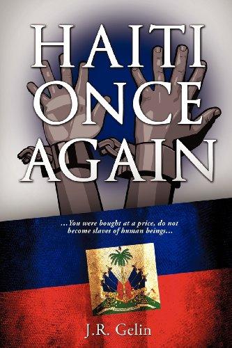 Book: HAITI ONCE AGAIN by J.R. Gelin