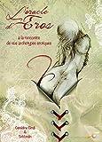 Oracle d'Eros - Coffret (l')