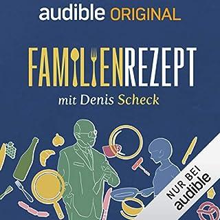 Familienrezept - mit Denis Scheck (Original Podcast) Titelbild
