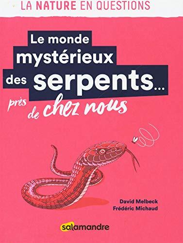 Mirror PDF: Le monde mystérieux des serpents... près de chez nous