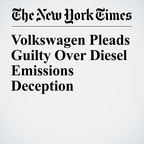 Volkswagen Pleads Guilty Over Diesel Emissions Deception copertina