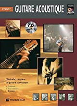 Guitare Acoustique Avance: Advanced Acoustic Guitar (French Language Edition), Book & CD (Complete Method) (French Edition)